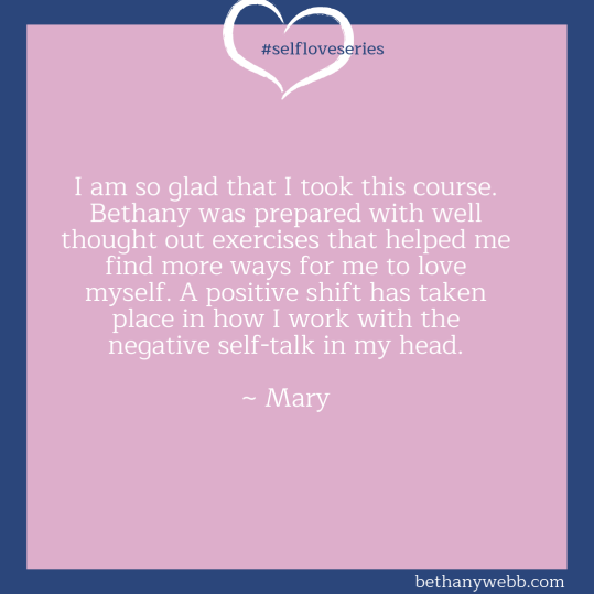 Self-Love Series Testimonia Bethany Webb - Mary